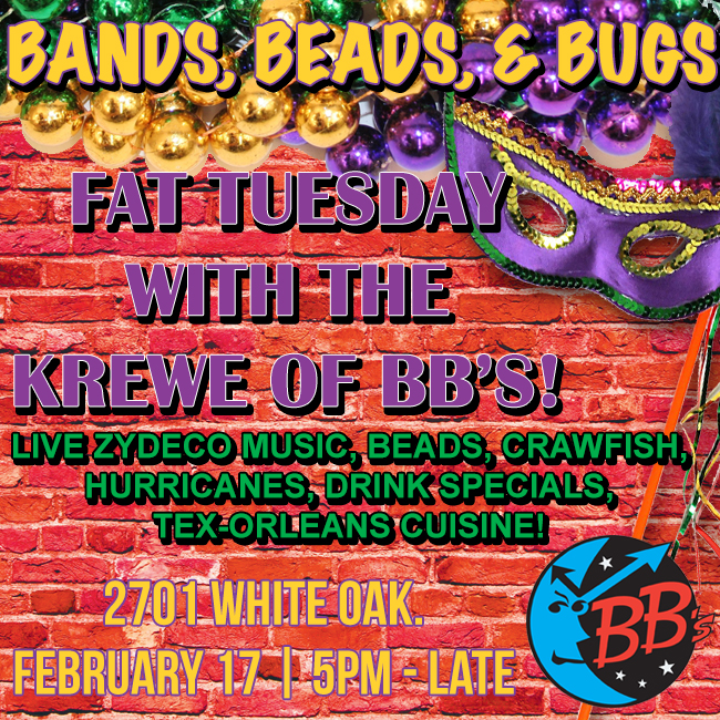 BB's Cafe's FAT TUESDAY PARTY! BANDS, BEADS & BUGS!