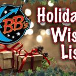 BB's Holiday Wish List